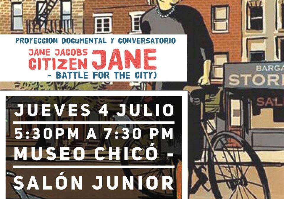 Jane Jacobs: Proyección de documental y conversatorio